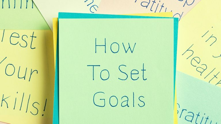 7 Effective Goal-Setting Techniques – Master The Goal-Setting Process